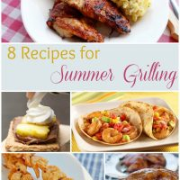 8 Recipes for Summer Grilling