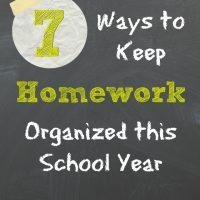 7 Ways to Keep Homework Organized this School Year