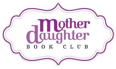 Mother Daughter Book Club and Giveaway