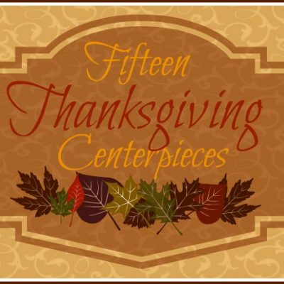 15 Thanksgiving Centerpieces for the Home