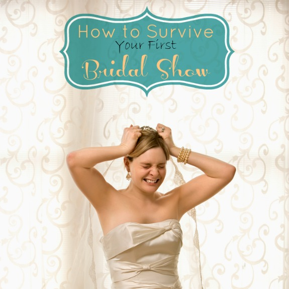 how to survive your first bridal expo