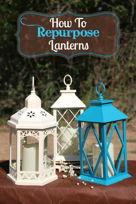 How to Repurpose Lanterns