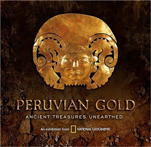 Peruvian Gold Ancient Treasures Unearthed presented by Irving Arts Center 4 Pack Family Tickets Giveaway