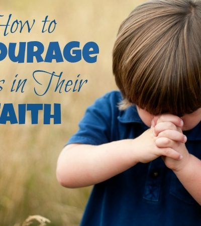 How to Encourage Kids in Their Faith