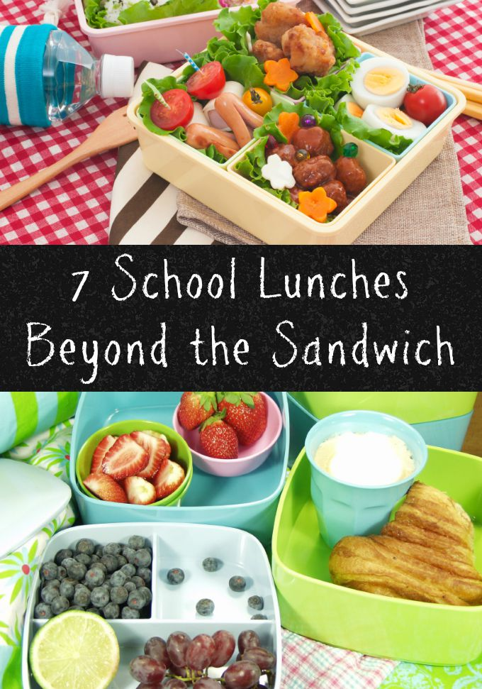 7 School Lunches Beyond the Sandwich
