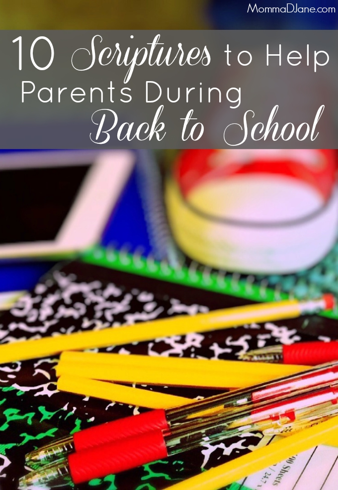 10 Scriptures to Help Parents During Back to School