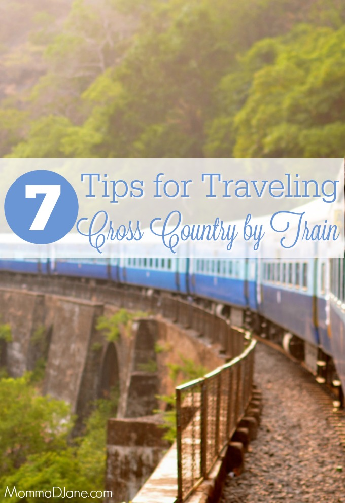 7 Tips for Traveling Cross Country by Train