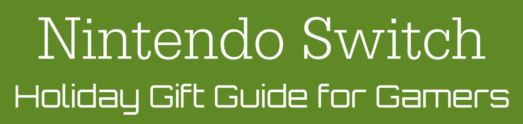 Nintendo Switch gift guide