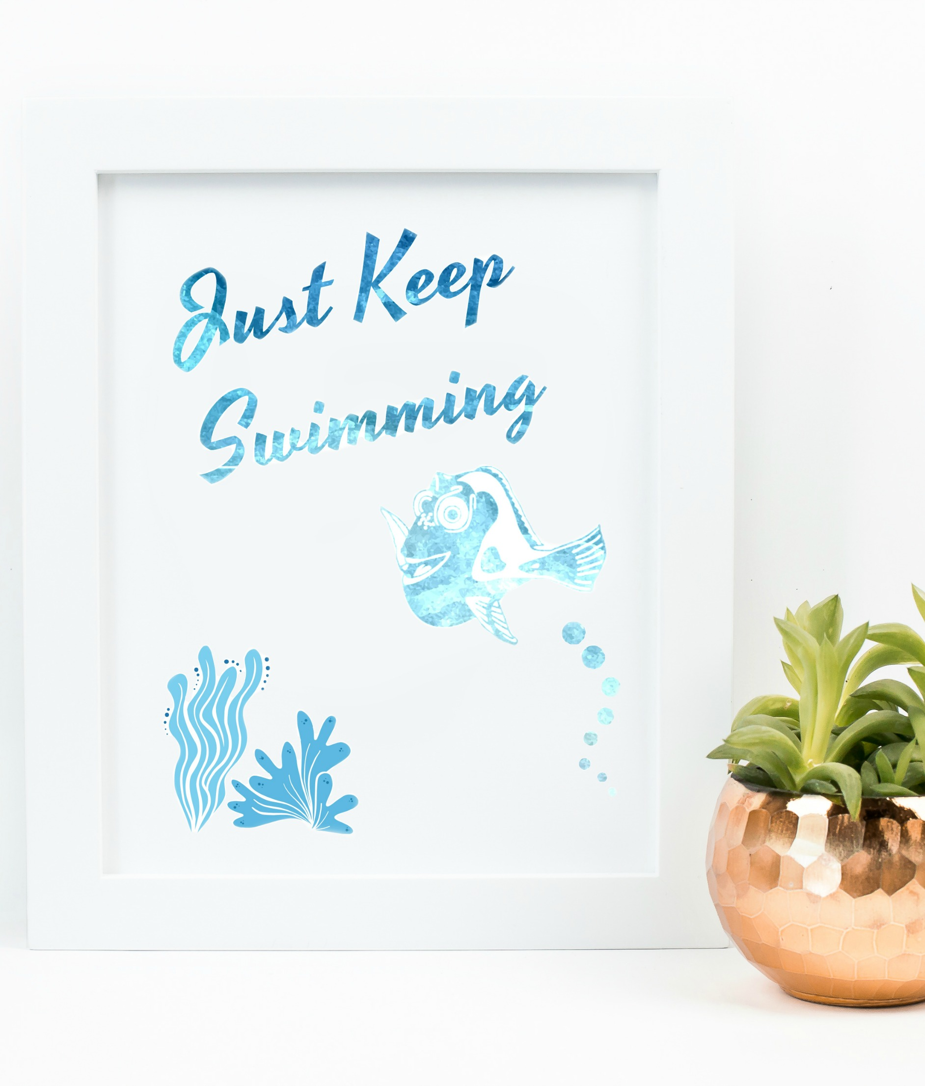 Just Keep Swimming Print