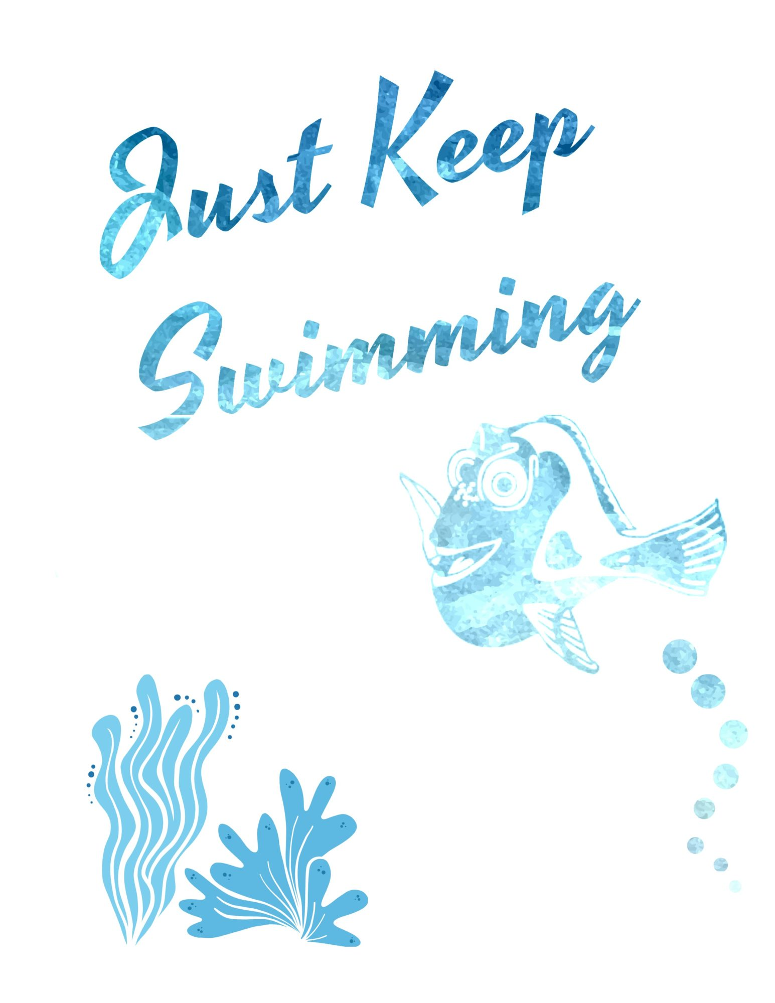 Just Keep Swimming Printable