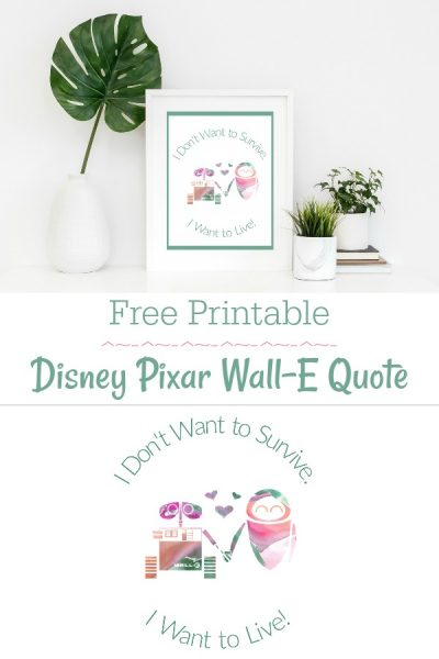 Free Printable Wall-E Quote Disney Pixar