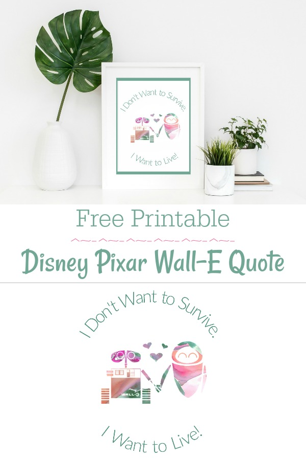 Disney Pixar Wall-E Printable Quote
