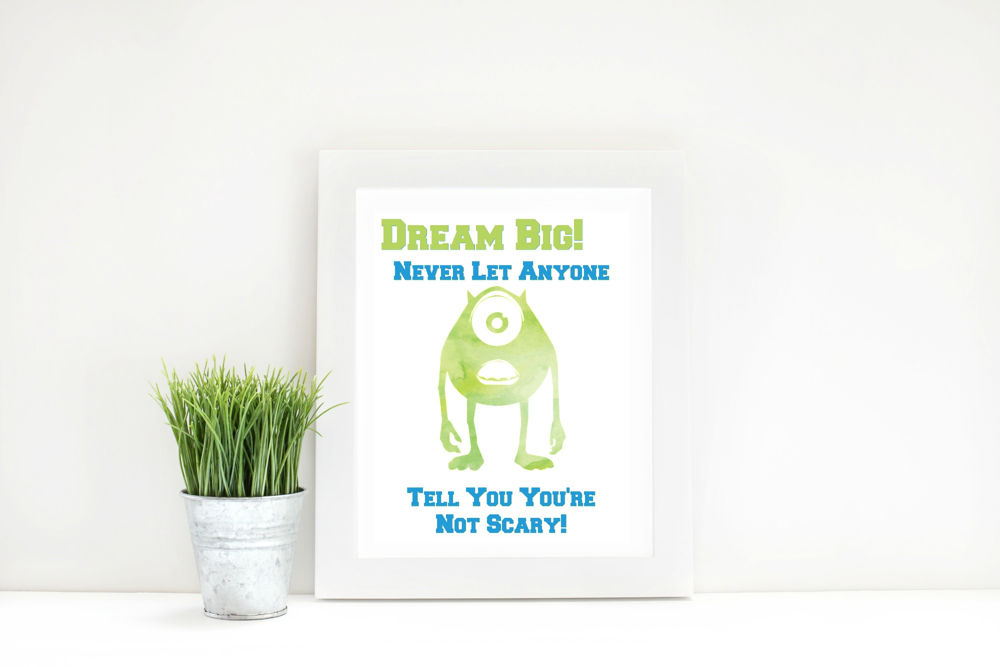 Monsters University Dream Big Printable