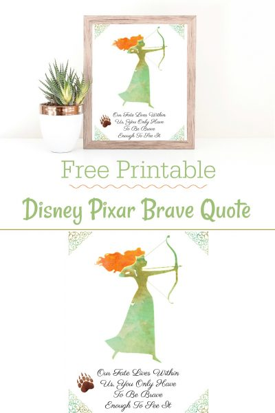 Free Printable Disney Pixar Brave Quote