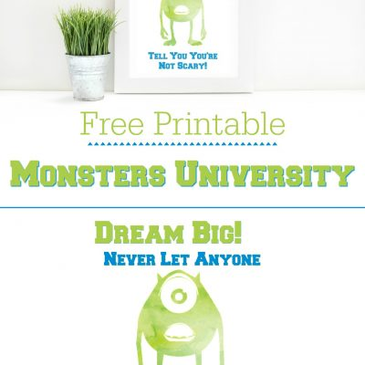 Disney Pixar Monsters University Dream Big Quote Printable – #PixarFest