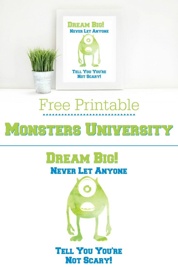 Disney Pixar Monsters University Dream Big Quote Printable