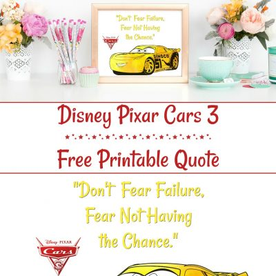 Disney Pixar Cars 3 Quote Printable – #PixarFest