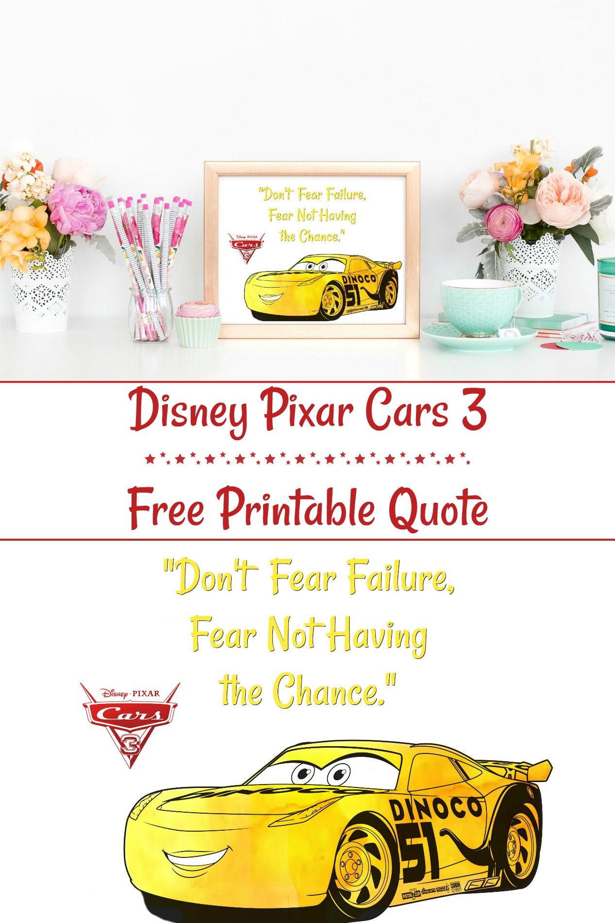 Disney Pixar Cars 3 Free Printable Quote