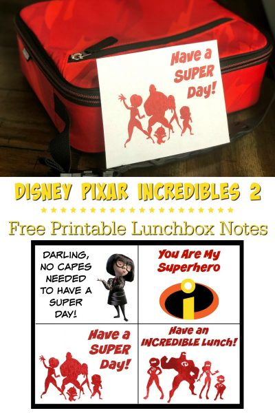 Disney Pixar Incredibles Printable Lunchbox Notes