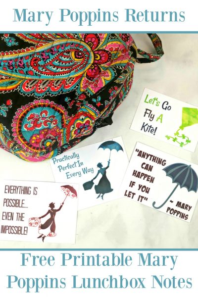 Free Printable Mary Poppins Lunchbox Notes – Mary Poppins Returns