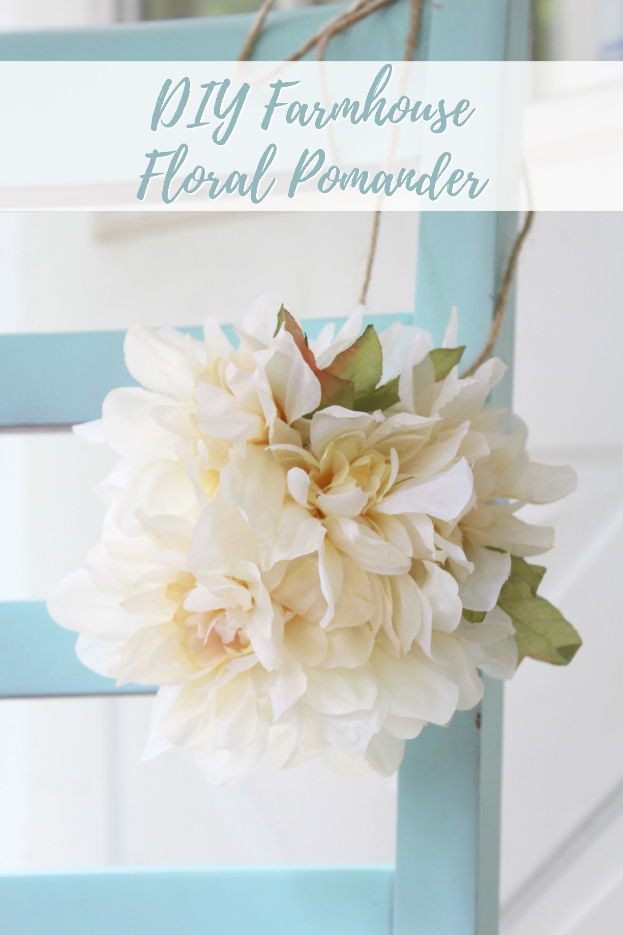 DIY Farmhouse Floral Pomander