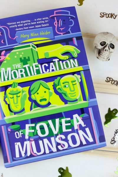 The Mortification of Fovea Munson - Best Halloween Book for Kids