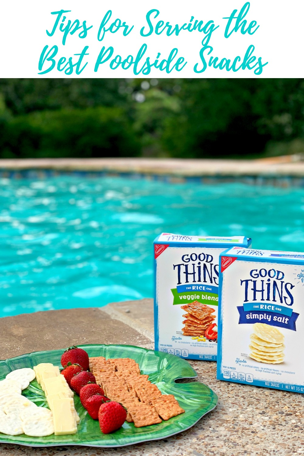 Tips for Serving the Best Poolside Snacks
