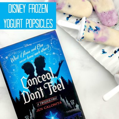 Disney Frozen Inspired Yogurt Popsicles – Conceal, Don't Feel