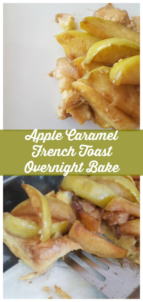 Apple Caramel French Toast Overnight Bake
