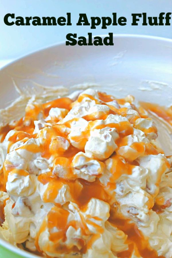 Caramel Apple Fluff Salad