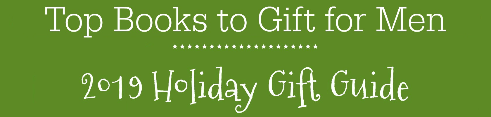 Books for Men Holiday Gift Guide
