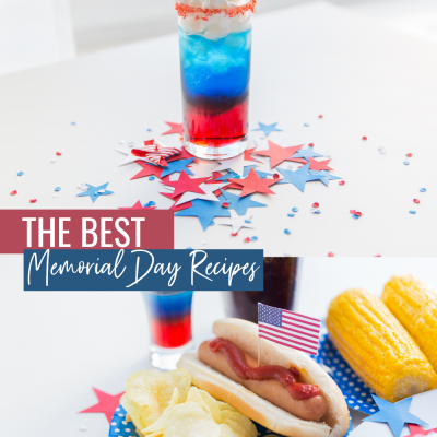 Memorial Day Recipes You Have to Try!