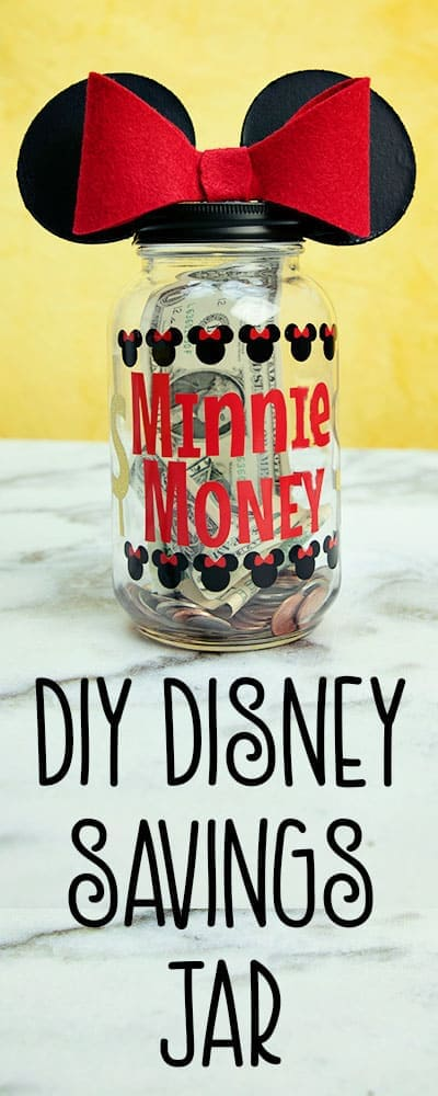 Saving for Disney DIY Disney Savings Jar