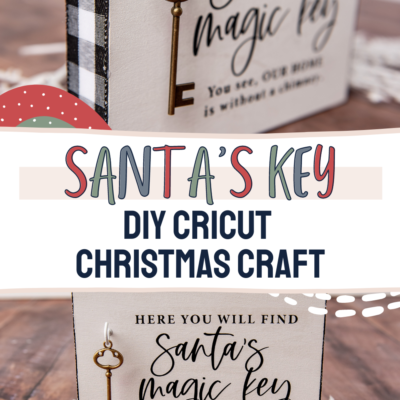 Cricut Christmas Ideas: Santa's Magic Key Sign